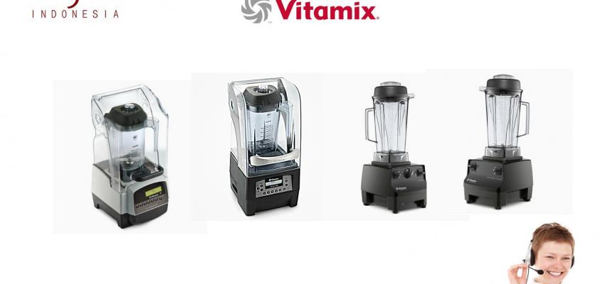Vitamix Indonesia – Telp:021-7873562